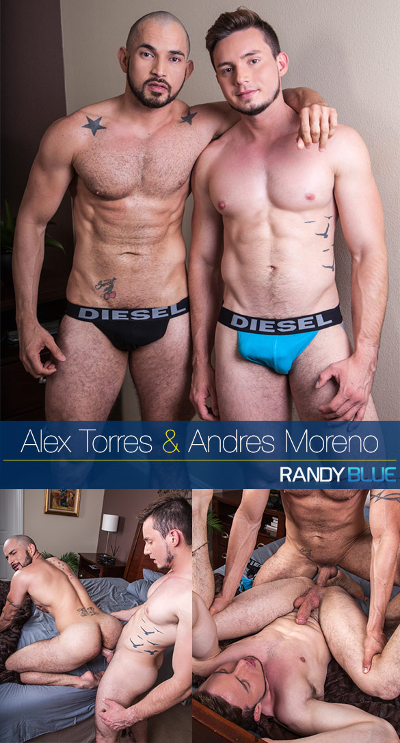 Randy Blue: Boyfriends Alex Torres and Andres Moreno fuck each other raw