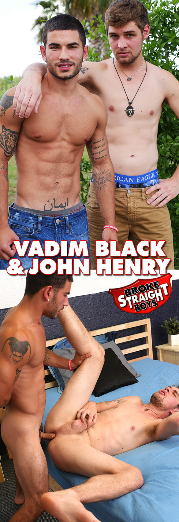 Broke Straight Boys: Vadim Black fucks John Henry raw
