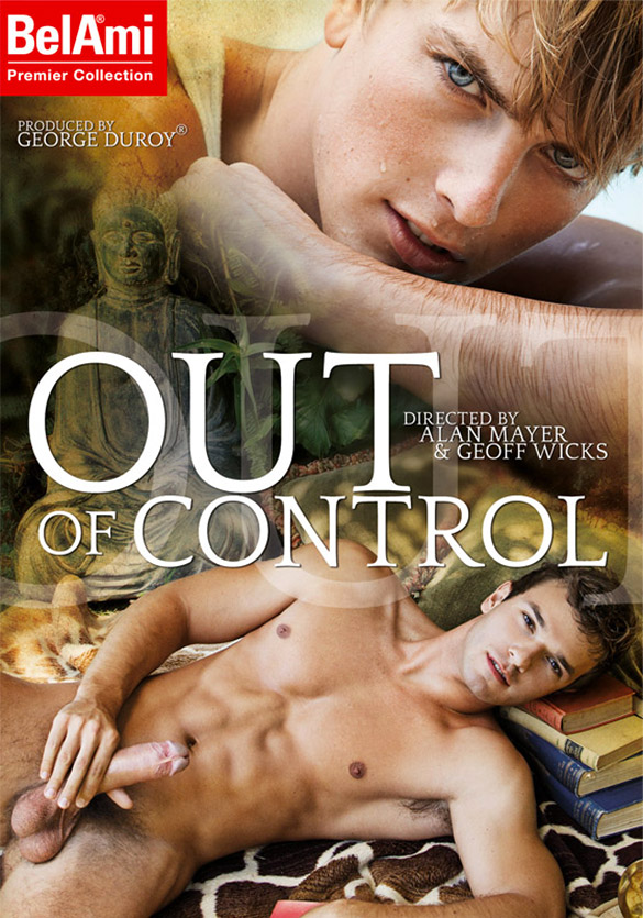 "NakedSword: BelAmi's ""Out Of Control"""