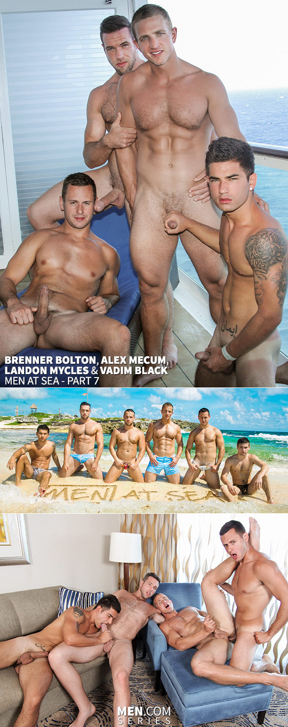"Men.com: Brenner Bolton, Alex Mecum, Landon Mycles and Vadim Black in ""Men at Sea, Part 7"""