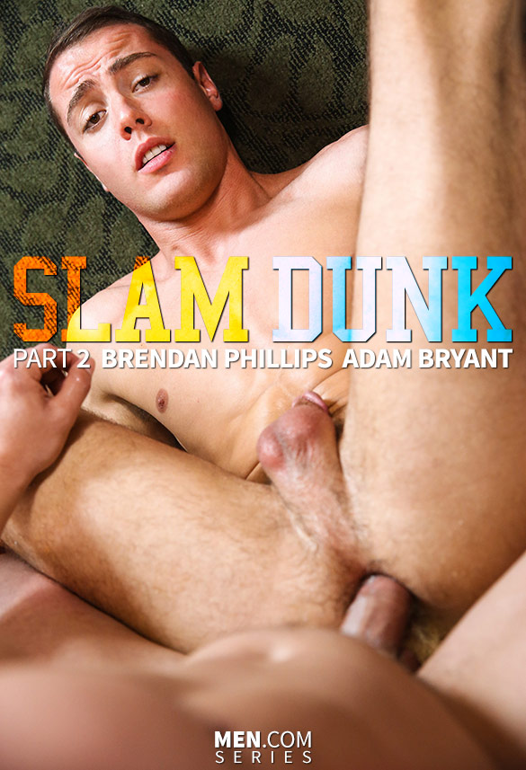 "Men.com: Adam Bryant fucks Brendan Phillips in ""Slam Dunk, Part 2"""