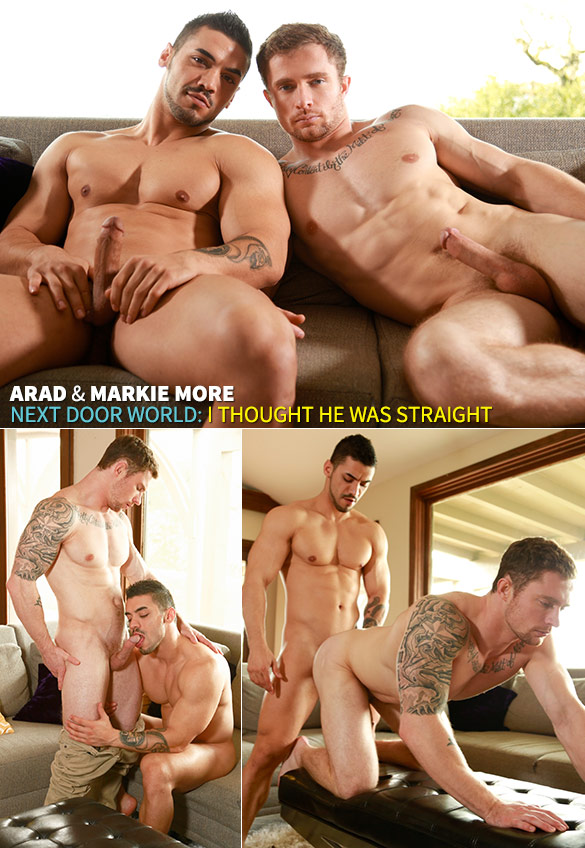"""Next Door World: Arad fucks Markie More in """"I Thought He Was Straight"""""""