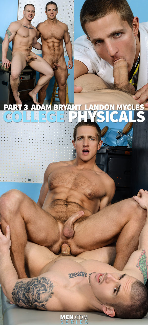 "Men.com: Adam Bryant fucks Landon Mycles in ""College Physicals, Part 3"""