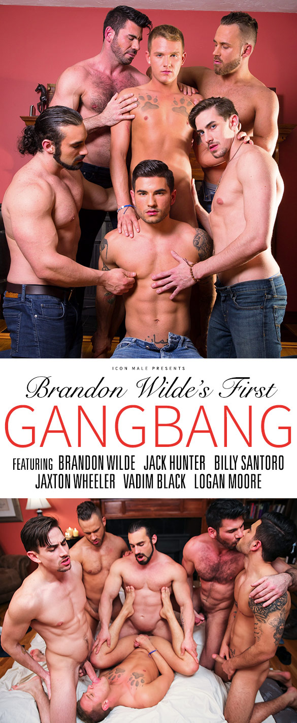 "IconMale: Brandon Wilde gets fucked by Billy Santoro, Jack Hunter, Jaxton Wheeler, Logan Moore and Vadim Black in ""Brandon Wilde's First Gangbang"""