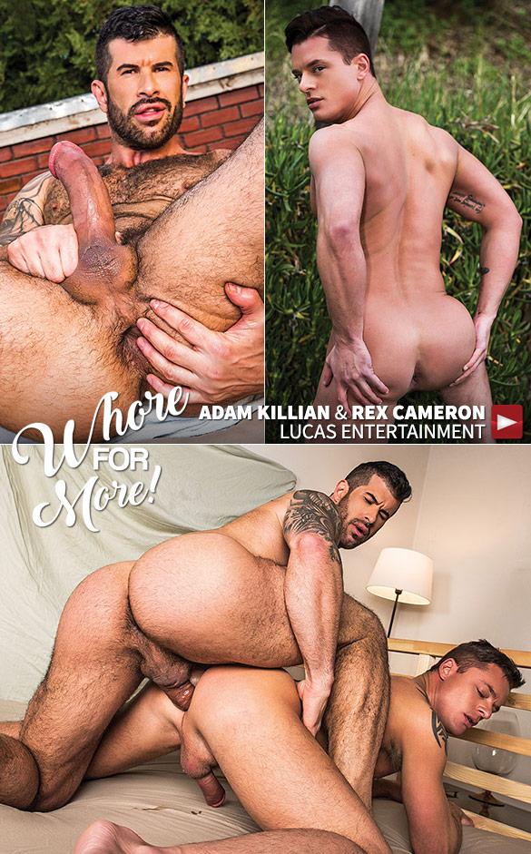 "Lucas Entertainment: Adam Killian barebacks Rex Cameron in ""Whore for More"""
