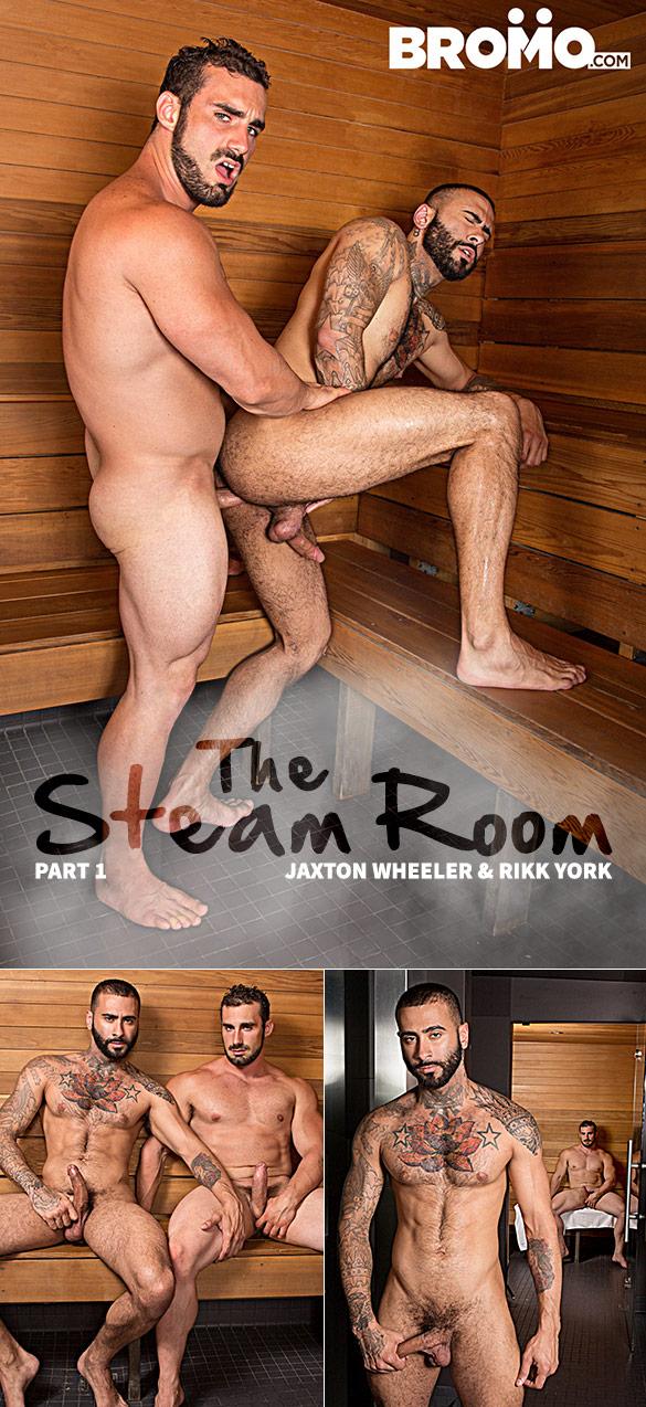 "Bromo: Jaxton Wheeler fucks Rikk York raw in ""The Steam Room, Part 1"""
