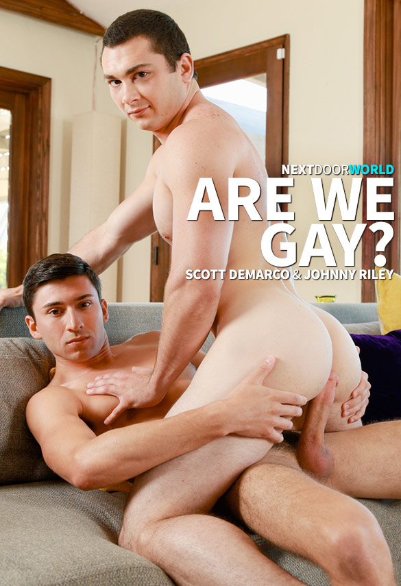 "Next Door World: Scott DeMarco bangs Johnny Riley in ""Are We Gay?"""