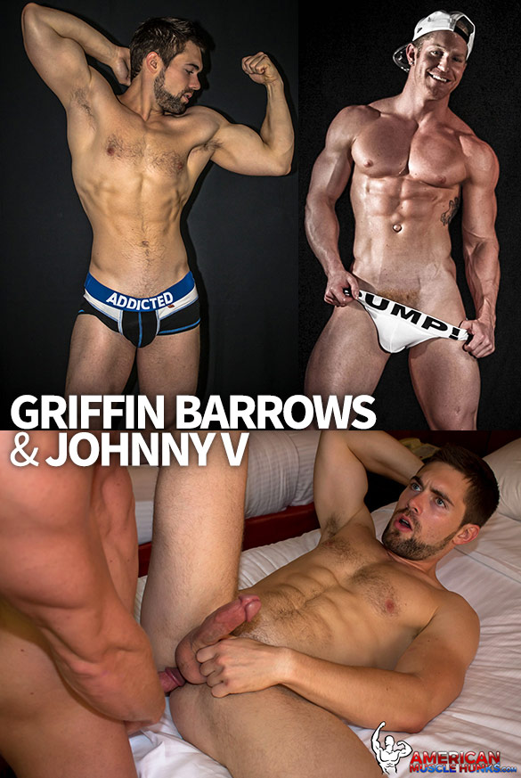 American Muscle Hunks: Johnny V pounds Griffin Barrows