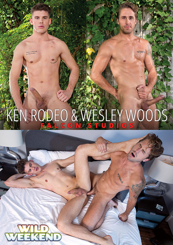 "Falcon Studios: Wesley Woods fucks Ken Rodeo in ""Wild Weekend - Part 1"""