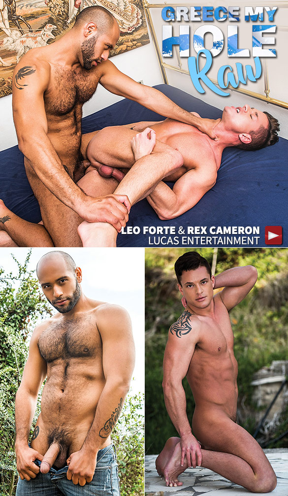 """Lucas Entertainment: Leo Forte gives Rex Cameron a bareback pounding in """"Greece My Hole Raw"""""""