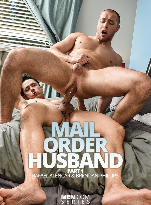 "Men.com: Brendan Phillips gets fucked by Rafael Alencar and his massive cock in ""Mail Order Husband, Part 1"""