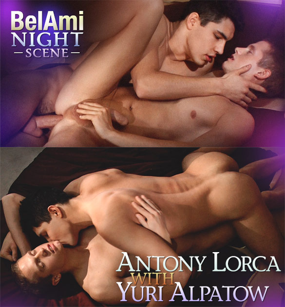 BelAmi: Antony Lorca fucks Yuri Alpatow bareback