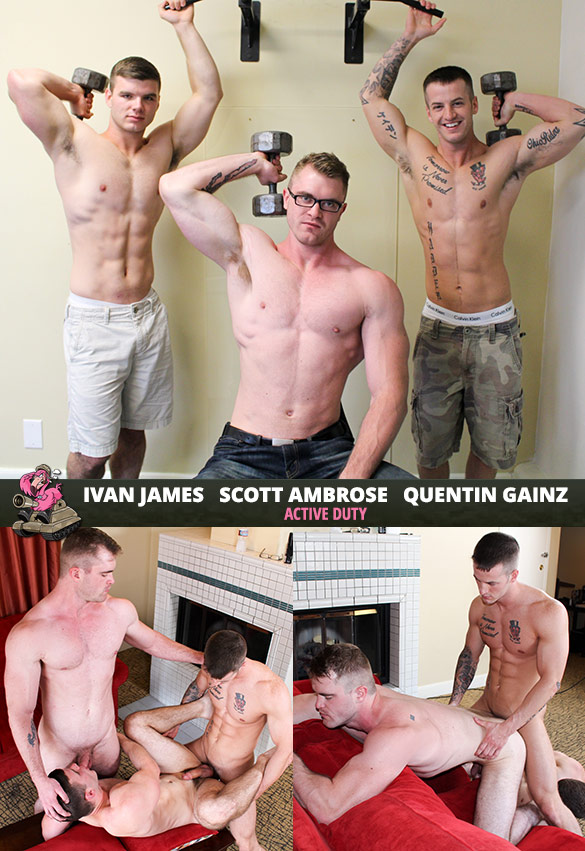 ActiveDuty: Ivan James, Quentin Gainz and Scott Ambrose's raw threeway