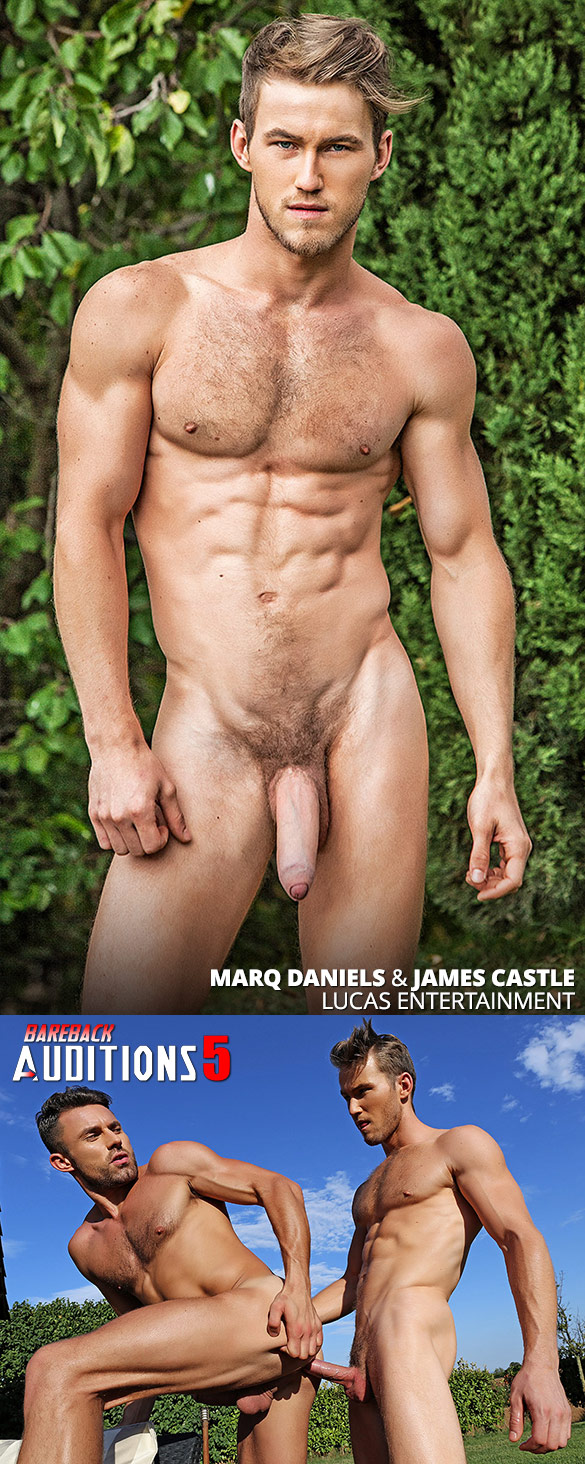 "Lucas Entertainment: Newcomer Marq Daniels makes his bareback debut with James Castle in ""Bareback Auditions 5"""
