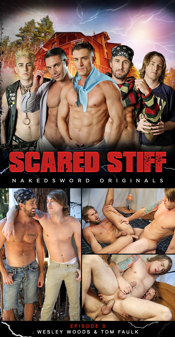 "NakedSword: Wesley Woods and Tom Faulk flip fuck in ""Scared Stiff: Episode 3 – Gettin' Wood"""