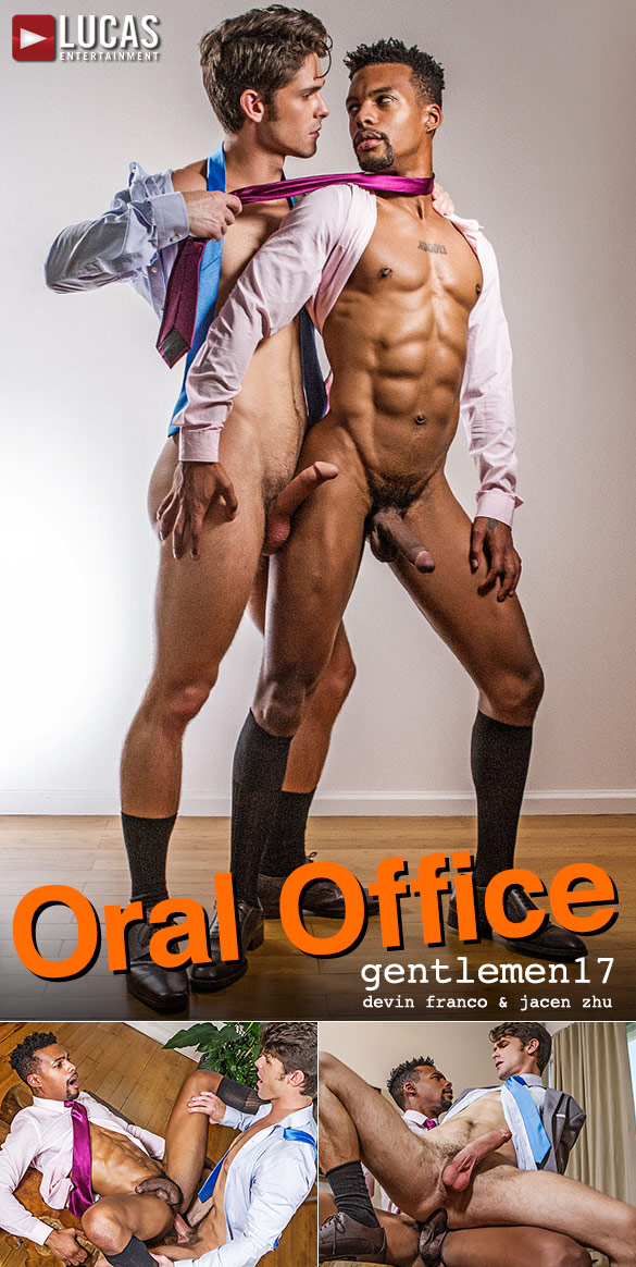 "Lucas Entertainment: Devin Franco flip fucks with Jacen Zhu in ""Gentlemen 17: Oral Office"""
