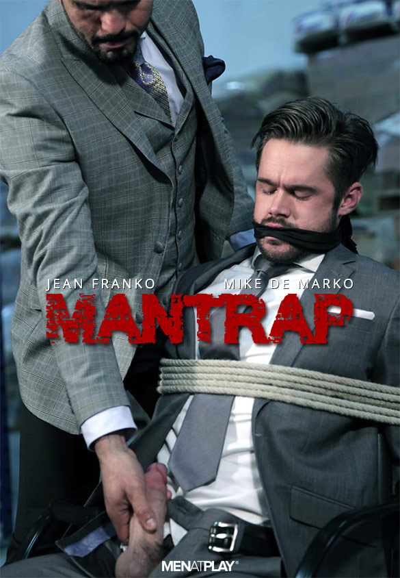 "MenAtPlay: Jean Franko pounds Mike De Marko in ""Mantrap"""
