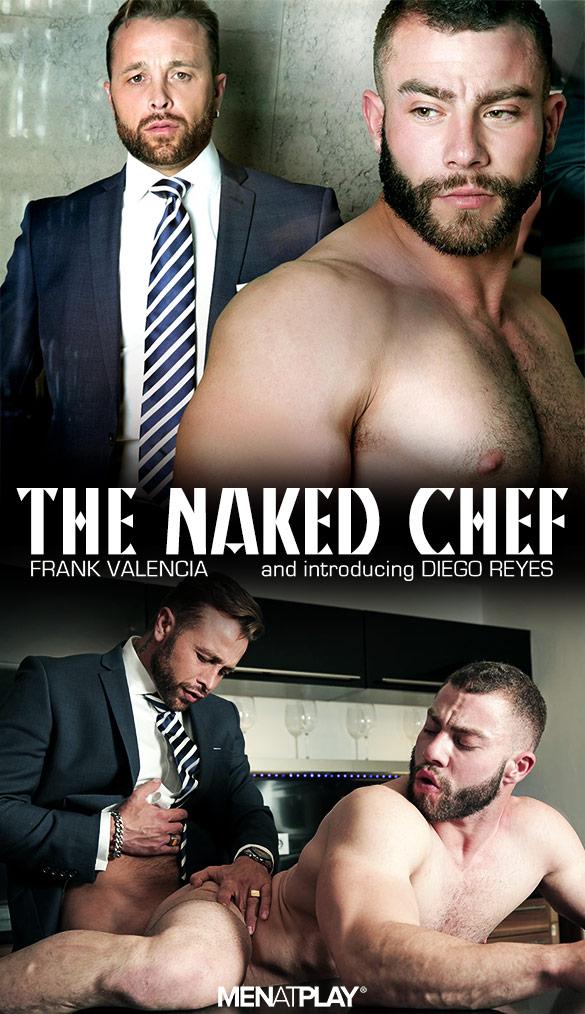 "MenAtPlay: Frank Valencia fucks Diego Reyes in ""The Naked Chef"""
