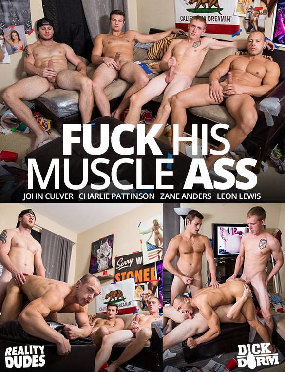 "Reality Dudes: Leon Lewis gets fucked raw by John Culver, Charlie Pattinson and Zane Anders in ""Fuck His Muscle Ass"""