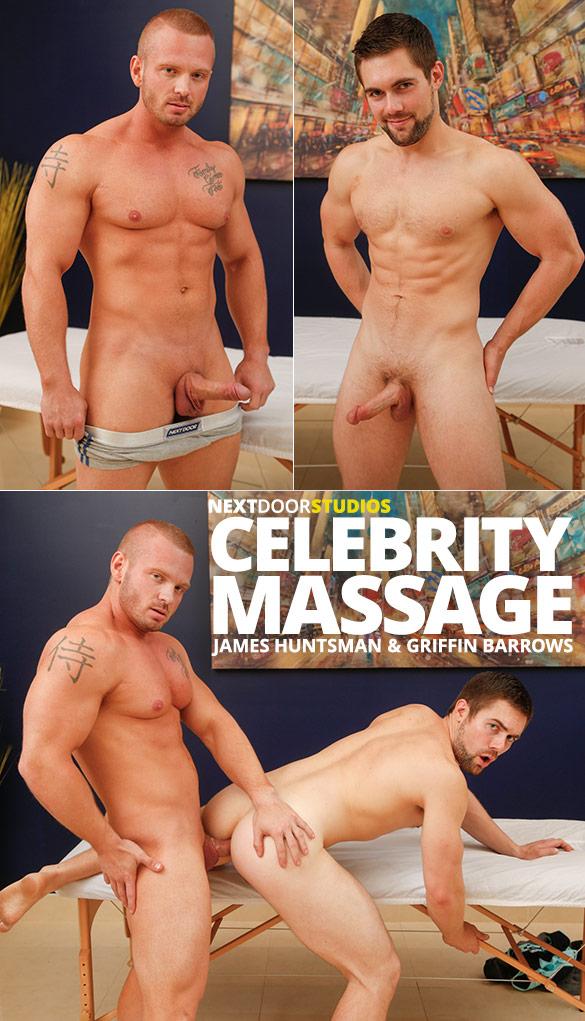 """Next Door Studios: Griffin Barrows rides muscle hunk James Huntsman in """"Celebrity Massage"""""""