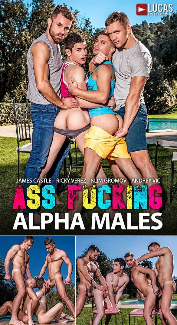 """Lucas Entertainment: Klim Gromov and Ricky Verez bottom for James Castle and Andrey Vic in """"Ass Fucking Alpha Males"""""""