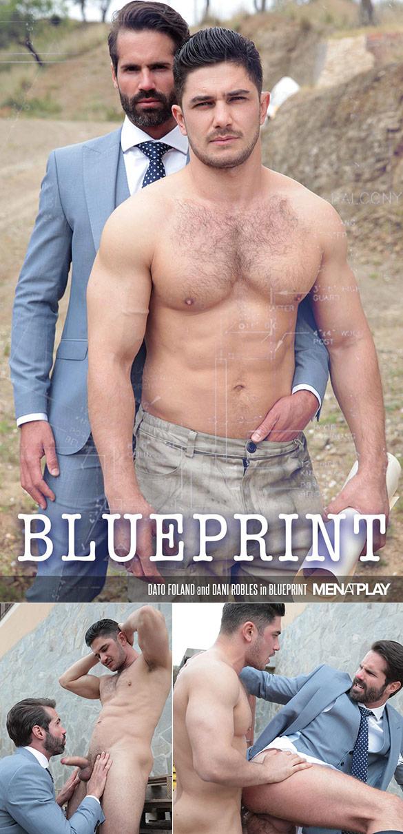 """MenAtPlay: Dato Foland fucks Dani Robles in """"Blueprint"""""""