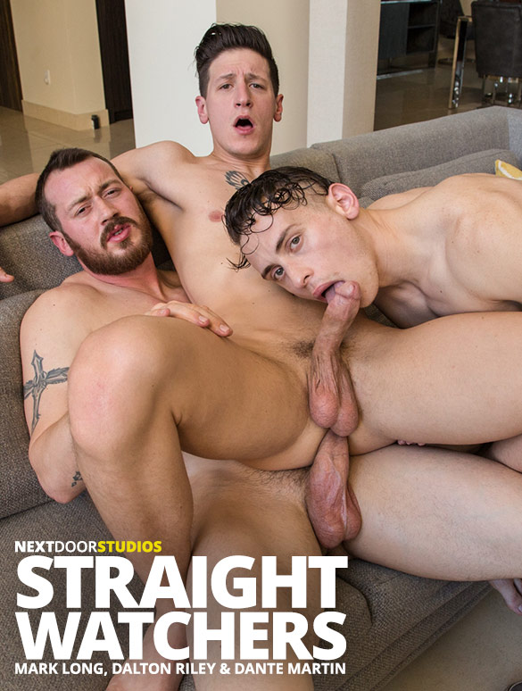 "Next Door Studios: Mark Long, Dante Martin and Dalton Riley's raw threeway in ""Straight Watchers"""
