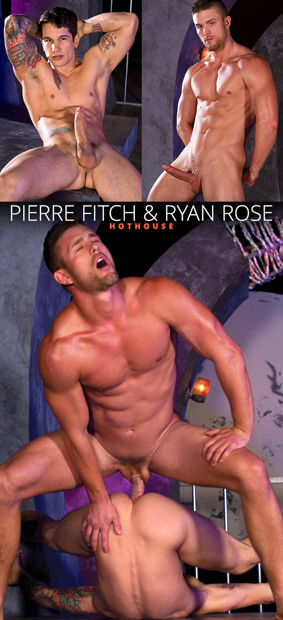 HotHouse: Ryan Rose and Pierre Fitch flip fuck