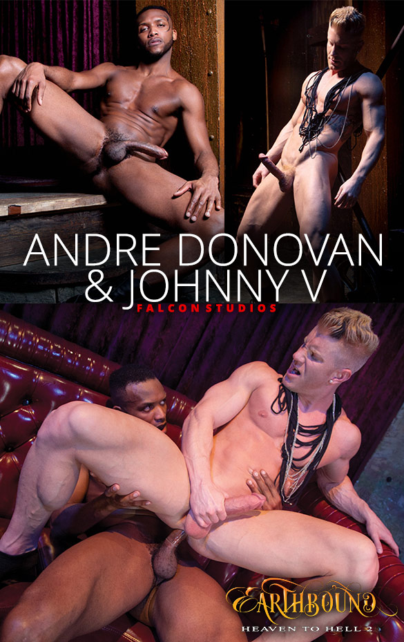 "Falcon Studios: Andre Donovan slams Johnny V in ""Earthbound: Heaven to Hell 2"""