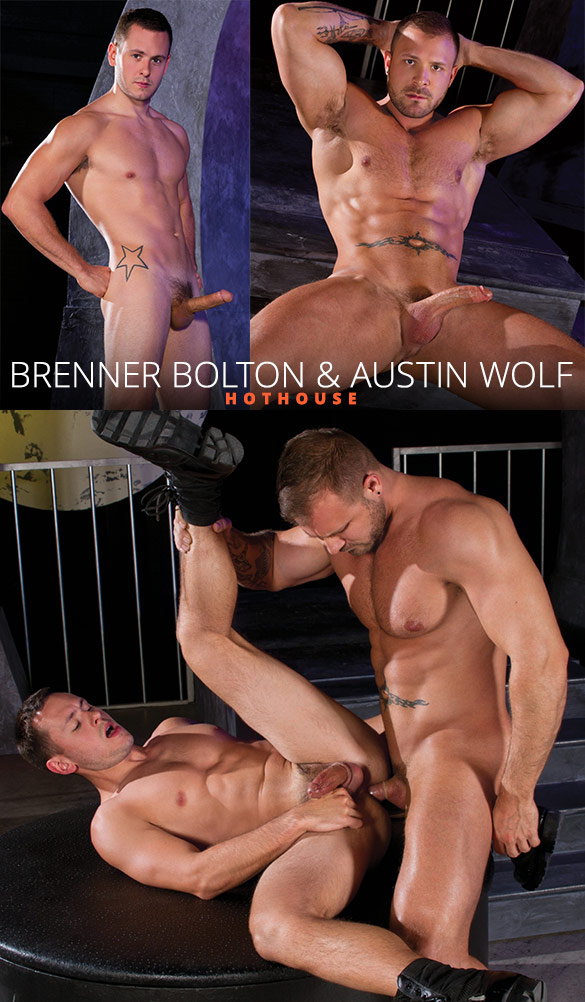 HotHouse: Brenner Bolton bottoms for muscle hunk Austin Wolf