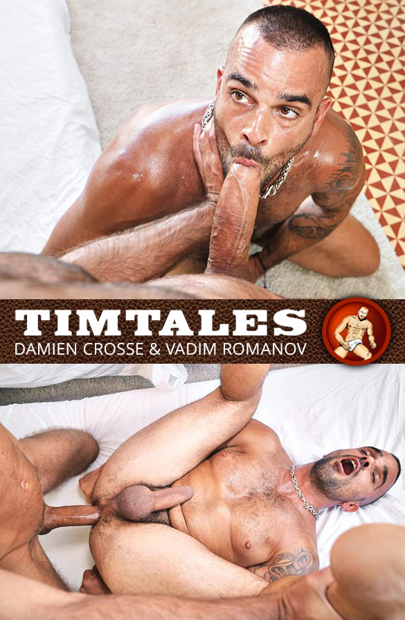 TimTales: Vadim Romanov fucks Damien Crosse hard and raw