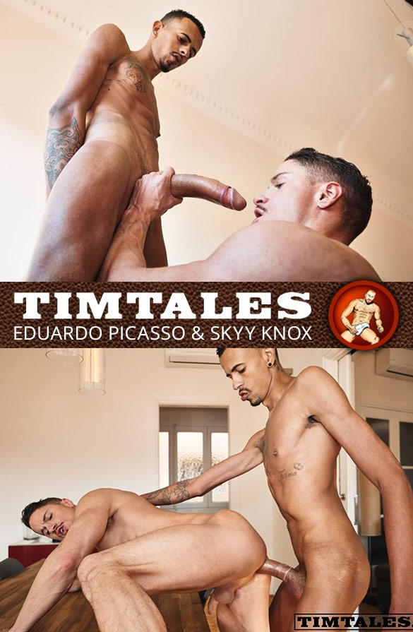 TimTales: Skyy Knox bottoms for Eduardo Picasso and his 12-inch cock