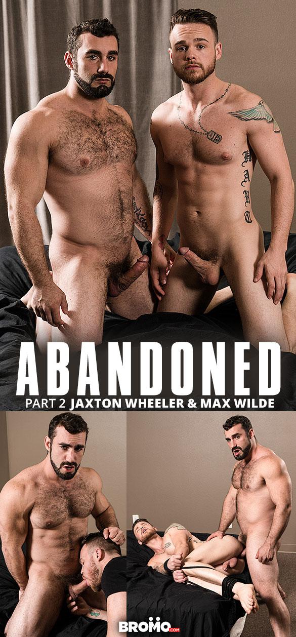 "Bromo: Jaxton Wheeler breeds Max Wilde in ""Abandoned, Part 2"""