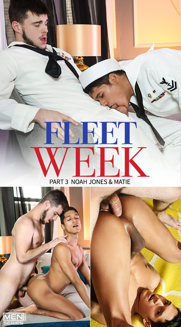 "Men.com: Noah Jones fucks Matie in ""Fleet Week, Part 3"""