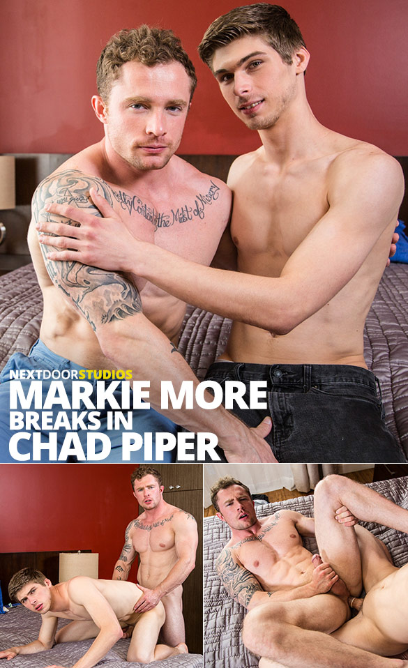 Next Door Studios: Markie More breaks in Chad Piper