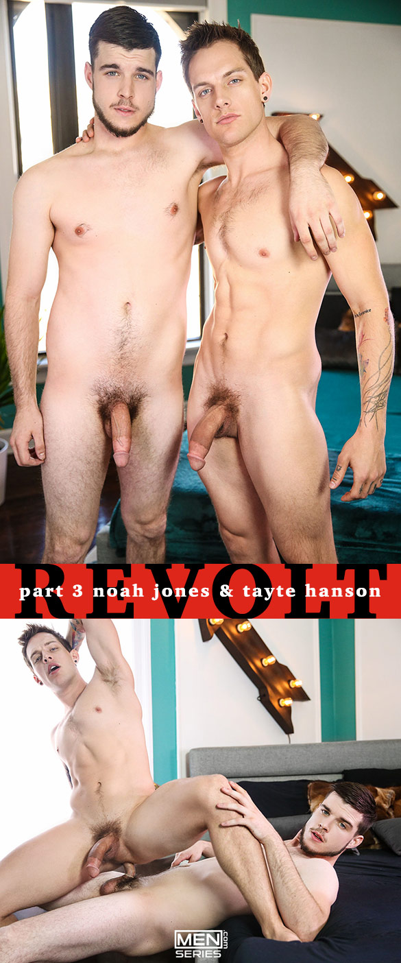 "Men.com: Noah Jones fucks Tayte Hanson in ""Revolt, Part 3"""