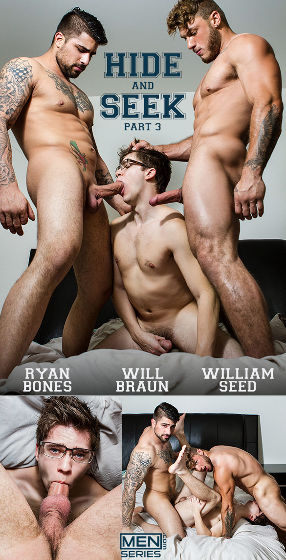 "Men.com: William Seed and Ryan Bones tag team Will Braun in ""Hide And Seek, Part 3"""