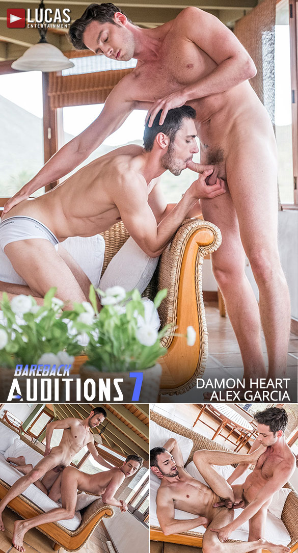 "Lucas Entertainment: Alex Garcia and Damon Heart flip fuck in ""Bareback Auditions 07"""