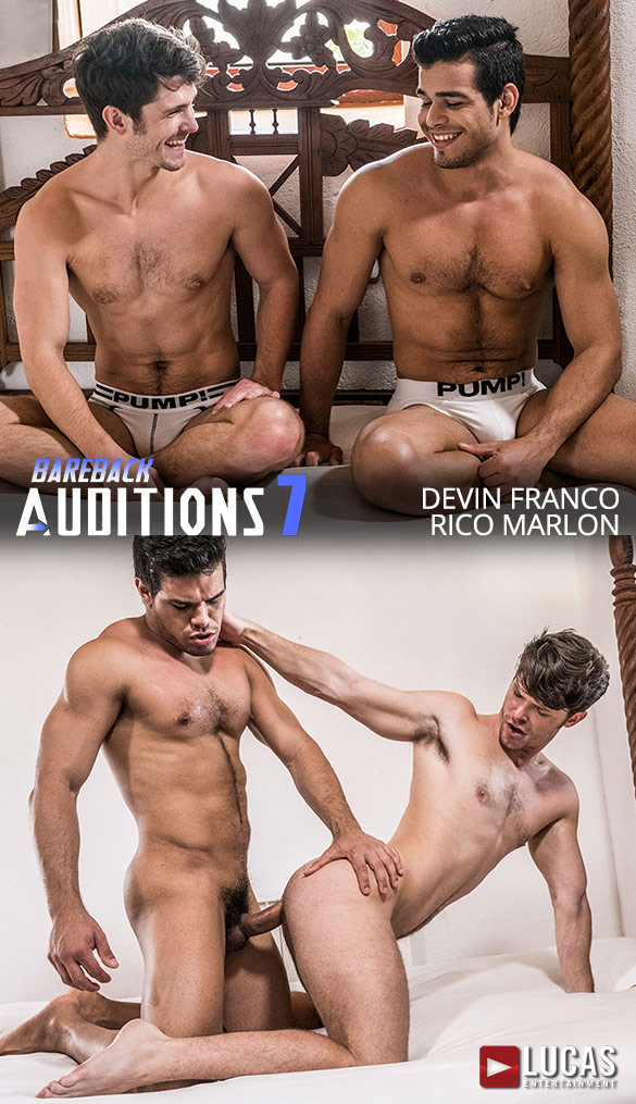 "Lucas Entertainment: Rico Marlon fucks Devin Franco in ""Bareback Auditions 07"""