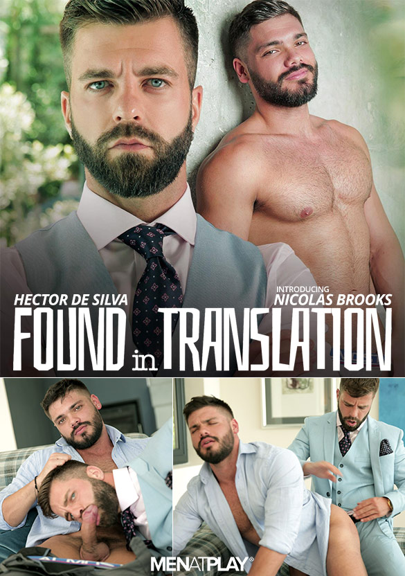 "MenAtPlay: Hector de Silva fucks newcomer Nicolas Brooks in ""Found in Translation"""