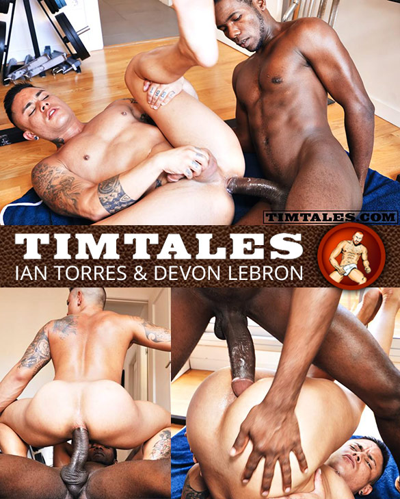 TimTales: Ian Torres rides Devon Lebron's enormous dick bareback