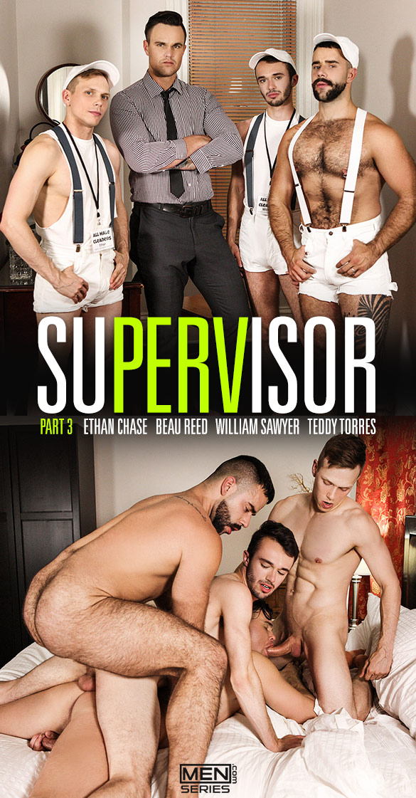"Men.com: Beau Reed, Ethan Chase, Teddy Torres and William Sawyer's four-way fuck in ""SuPERVisor, Part 3"""