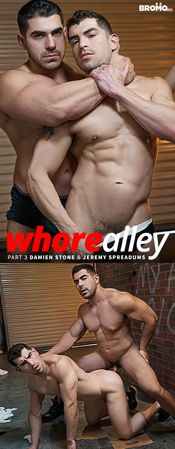 "Bromo: Damien Stone fucks Jeremy Spreadums bareback in ""Whore Alley, Part 3"""