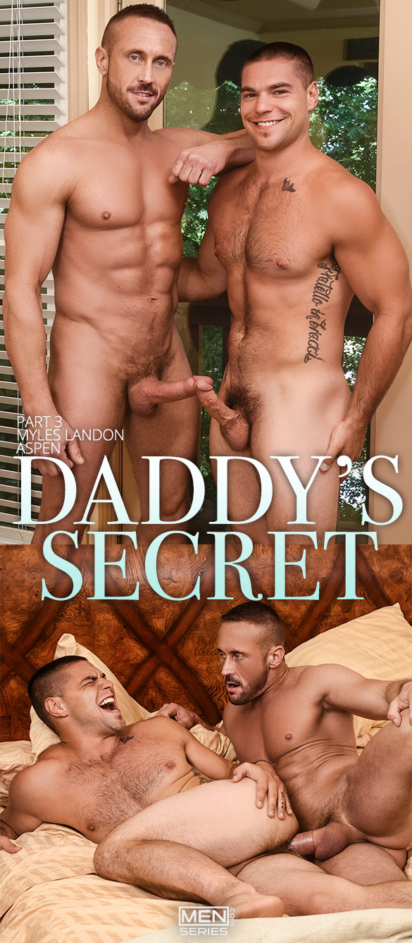 "Men.com: Aspen takes Myles Landon's thick cock in ""Daddy's Secret, Part 3"""