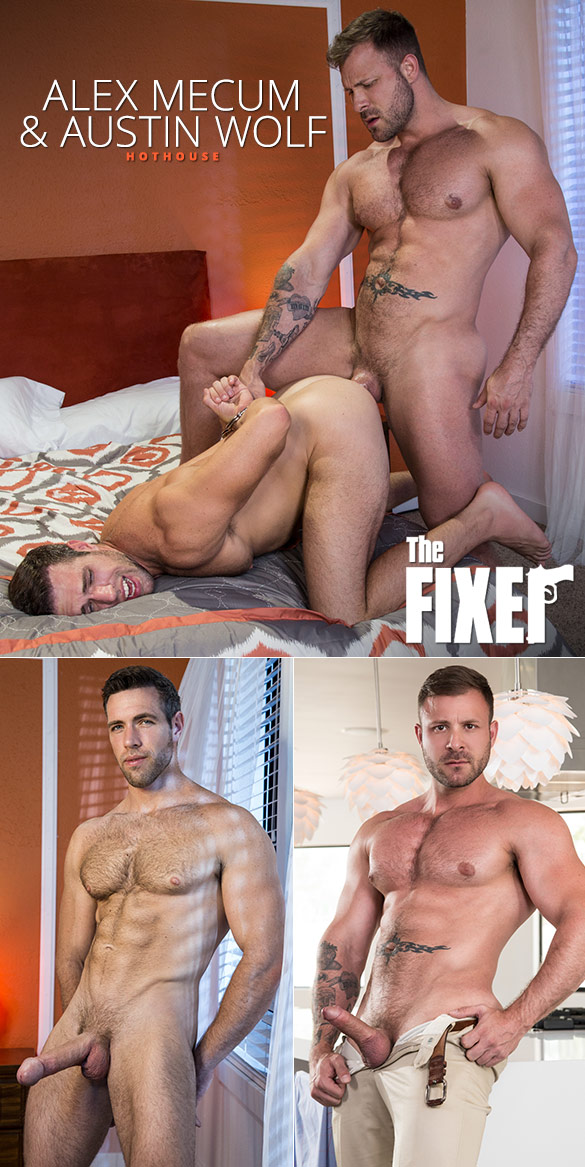 "HotHouse: Austin Wolf pounds Alex Mecum in ""The Fixer"""