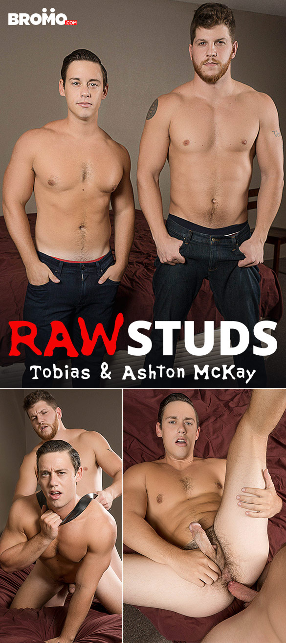 "Bromo: Ashton McKay fucks Tobias' eager hole hard in ""Raw Studs"""
