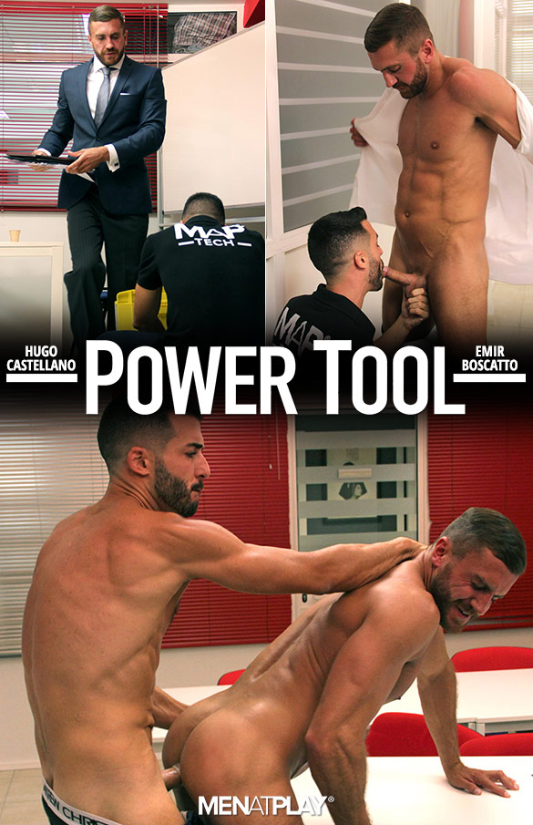 "MenAtPlay: Hugo Castellano fucks Emir Boscatto in ""Power Tool"""