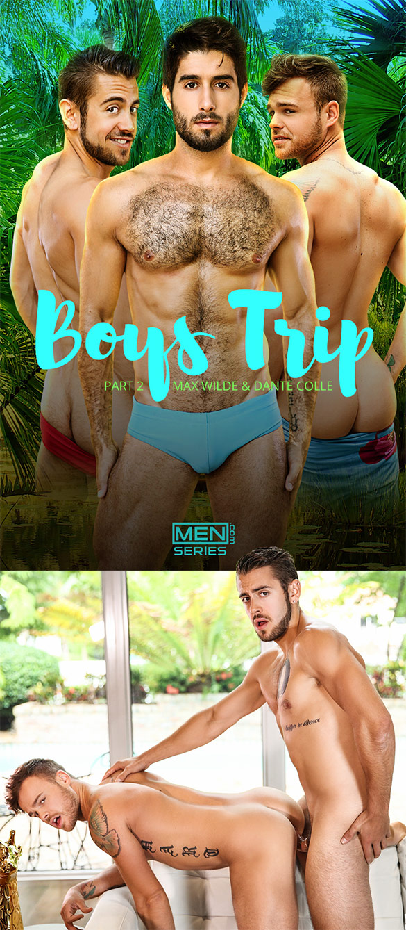 "Men.com: Dante Colle fucks Max Wilde in ""Boys Trip, Part 2"""