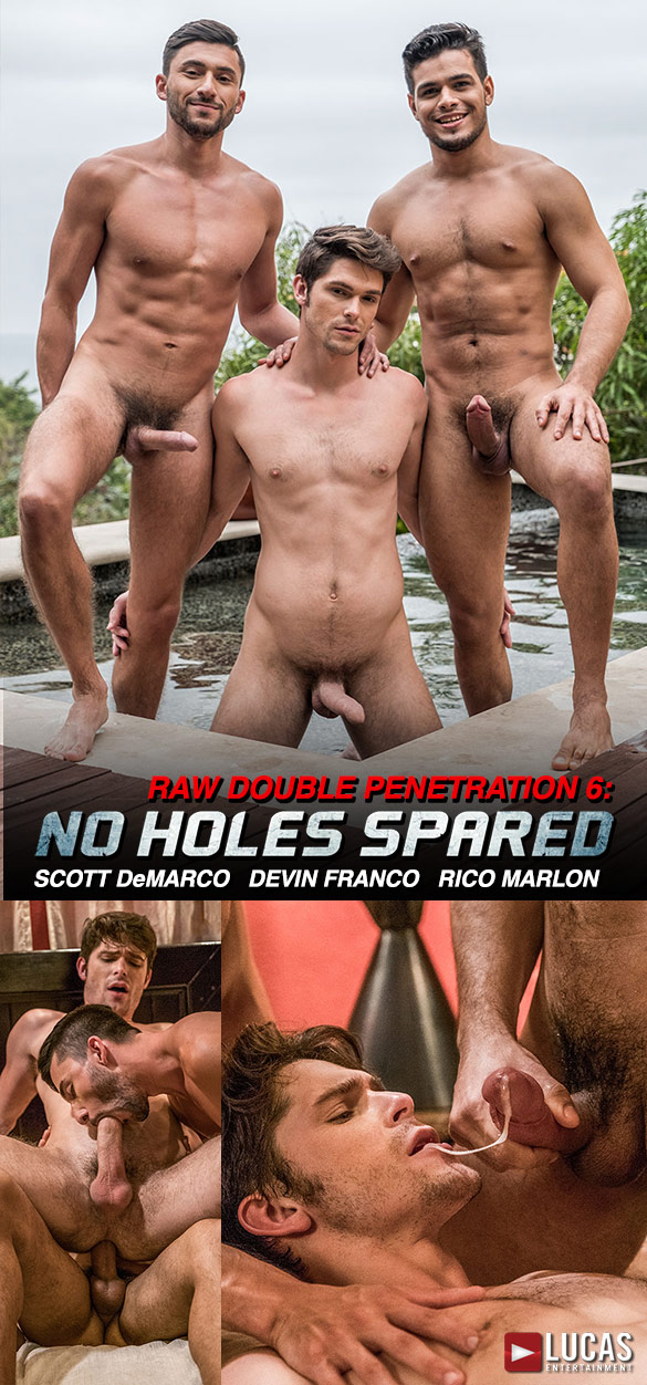 "Lucas Entertainment: Devin Franco rides Rico Marlon and Scott DeMarco bareback in ""Raw Double Penetrations 06: No Holes Spared"""