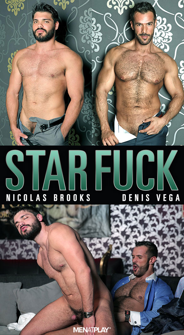 "MenAtPlay: Denis Vega bangs Nicolas Brooks in ""Star Fuck"""